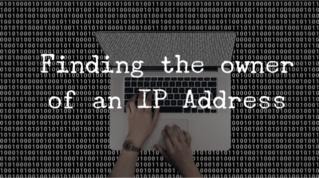Finding the Owner of an IP Address